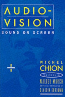 Audio-Vision : Sound on Screen, Paperback Book