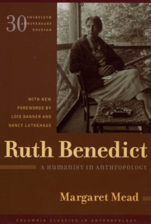 Ruth Benedict : A Humanist in Anthropology, Paperback / softback Book
