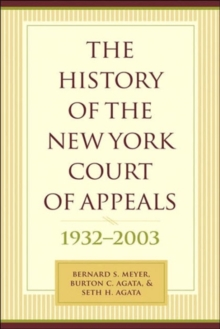 The History of the New York Court of Appeals : 1932-2003, Hardback Book