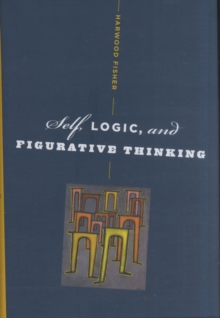 Self, Logic, and Figurative Thinking, Hardback Book