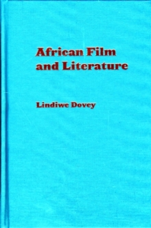 African Film and Literature : Adapting Violence to the Screen, Hardback Book