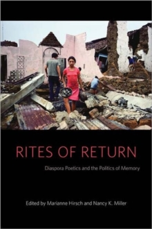 Rites of Return : Diaspora Poetics and the Politics of Memory, Hardback Book