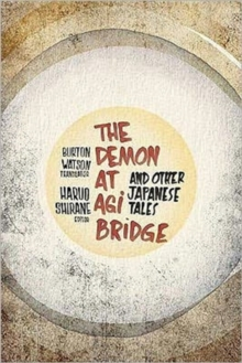 The Demon at Agi Bridge and Other Japanese Tales, Hardback Book