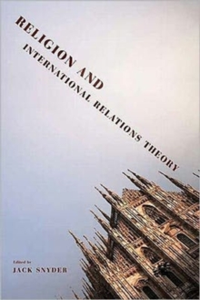 Religion and International Relations Theory, Hardback Book