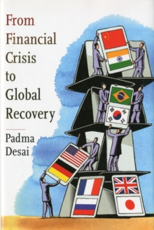 From Financial Crisis to Global Recovery, Hardback Book