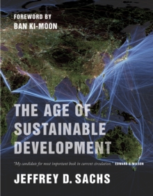 The Age of Sustainable Development, Paperback Book