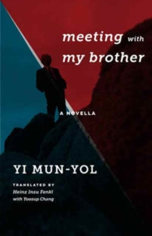 Meeting with My Brother : A Novella, Hardback Book