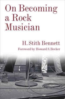 On Becoming a Rock Musician, Hardback Book