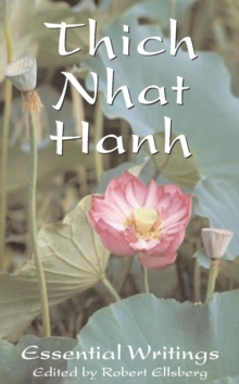 The Essential Thich Nhat Hanh, Paperback Book