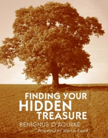 Finding Your Hidden Treasure : The Way of Silent Prayer, Paperback Book