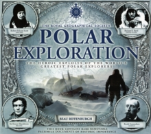 Polar Exploration : The Royal Geographical Society, Hardback Book