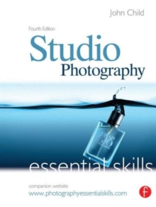 Studio Photography : Essential Skills, Paperback Book