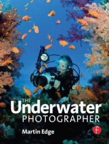 The Underwater Photographer, Paperback Book