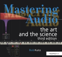 Mastering Audio : The Art and the Science, Paperback Book