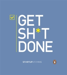 Get Shit Done, Hardback Book