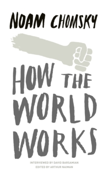 How the World Works, Paperback Book