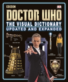 Doctor Who the Visual Dictionary Updated and Expanded, Hardback Book