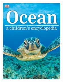Ocean A Children's Encyclopedia, Hardback Book