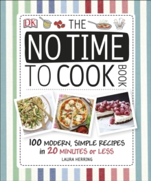 The No Time to Cook Book, Hardback Book
