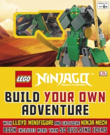 LEGO (R) NINJAGO (R) Build Your Own Adventure : With Minifigure and model, Hardback Book