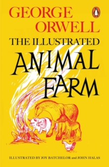 Animal Farm : The Illustrated Edition, Paperback / softback Book