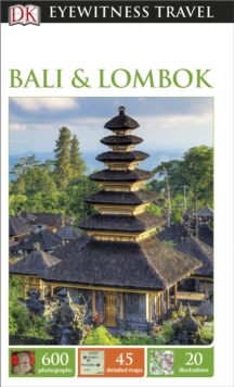 DK Eyewitness Travel Guide Bali and Lombok, Paperback Book