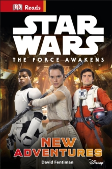 Star Wars The Force Awakens New Adventures, Hardback Book