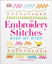 Embroidery Stitches Step-by-Step, Hardback Book