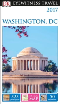 DK Eyewitness Travel Guide Washington, DC, Paperback Book
