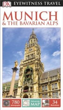 DK Eyewitness Travel Guide Munich and the Bavarian Alps, Paperback Book