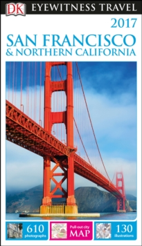 DK Eyewitness Travel Guide San Francisco and Northern California, Paperback Book