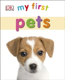 My First Pets, Board book Book