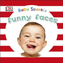 Baby Sparkle Funny Faces, Board book Book