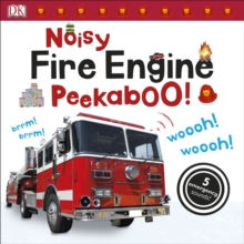 Noisy Fire Engine Peekaboo!, Board book Book