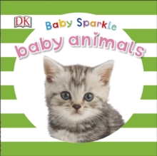 Baby Sparkle Baby Animals, Board book Book
