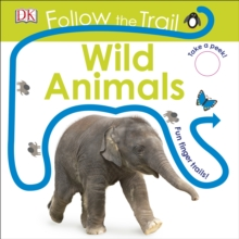 Follow the Trail Wild Animals, Board book Book