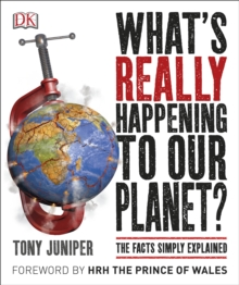 What's Really Happening to Our Planet?, Paperback Book