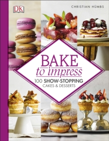 Bake to Impress, Hardback Book
