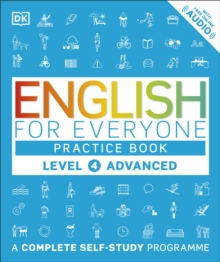 English for Everyone Practice Book Level 4 Advanced : A Complete Self-Study Programme, Paperback Book