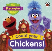 The Furchester Hotel: Count Your Chickens!, Board book Book