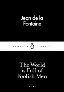 The World is Full of Foolish Men, Paperback / softback Book