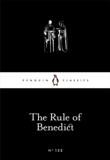 The Rule of Benedict, Paperback Book