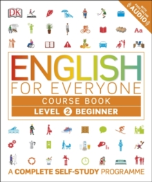 English for Everyone Course Book Level 2 Beginner : A Complete Self-Study Programme, Paperback Book