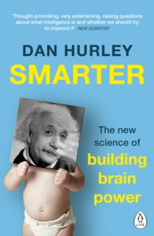 Smarter : The New Science of Building Brain Power, Paperback / softback Book