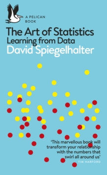 The Art of Statistics : Learning from Data, Paperback / softback Book