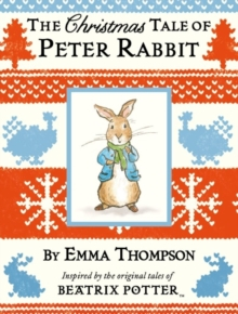 The Christmas Tale of Peter Rabbit, Hardback Book