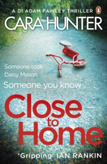 Close to Home : The 'impossible to put down' Richard & Judy Book Club thriller pick 2018