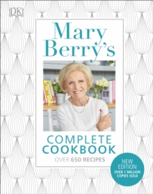 Mary Berry's Complete Cookbook : Over 650 recipes