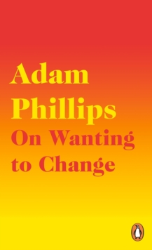 On Wanting to Change, Paperback / softback Book