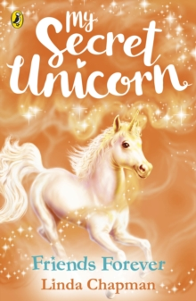 My Secret Unicorn: Friends Forever, Paperback Book